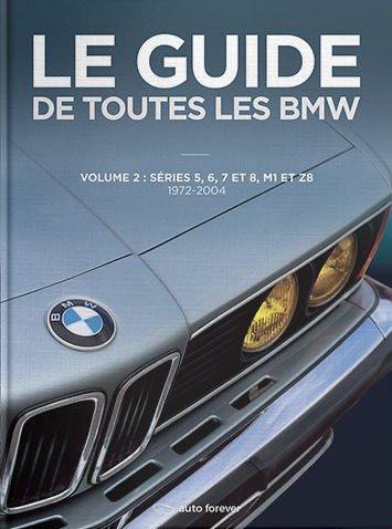 Le Guide de toutes les BMW _ vol. 2